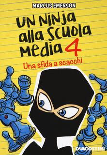 Promoartpalermo.it Una sfida a scacchi. Un ninja alla scuola media. Vol. 4 Image