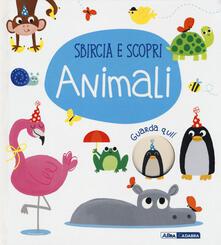 Liberauniversitascandicci.it Animali. Sbircia e scopri. Ediz. a colori Image