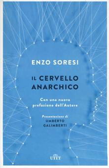 Amatigota.it Il cervello anarchico. Con e-book. Con Contenuto digitale (fornito elettronicamente) Image