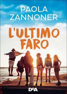 Libro L' ultimo faro Paola Zannoner