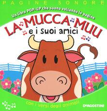 Listadelpopolo.it La mucca Muu e i suoi amici. Libro pop-up. Ediz. a colori Image