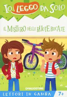 Il mistero delle ruote bucate. Lettori in gamba. Ediz. a colori. Con Con Con App per tablet e smartphone.pdf
