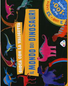 Dinosauri. Gioca con la valigetta. Ediz. a colori. Con 32 Carte. Con Adesivi.pdf