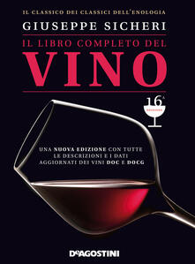 Secchiarapita.it Il libro completo del vino. Con tutte le descrizioni e i dati aggiornati dei vini DOC e DOCG Image