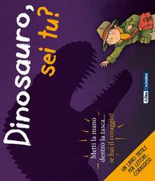 Ristorantezintonio.it Dinosauro, sei tu? Ediz. illustrata Image