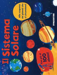 Il Il sistema solare. Ediz. a colori