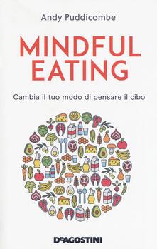 Equilibrifestival.it Mindful eating. Cambia il tuo modo di pensare il cibo Image