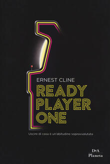 Ready player one. Ediz. limitata - Ernest Cline - copertina