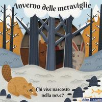 Inverno delle meraviglie. Chi vive nascosto nella neve? Ediz. a colori - Passchier Anne - wuz.it