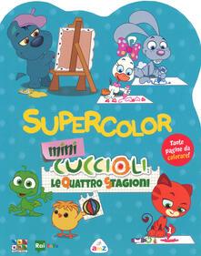 Festivalpatudocanario.es Supercolor. Mini Cuccioli. Le quattro stagioni Image