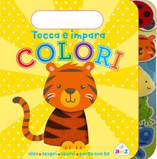 Radiospeed.it Colori. Tocca e impara. Ediz. a colori Image