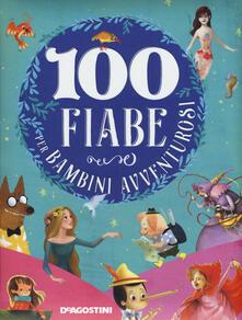 Parcoarenas.it 100 fiabe per bambini avventurosi. Ediz. a colori Image