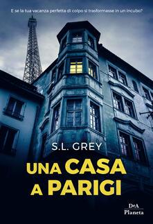 Una casa a Parigi - Davide Musso,S. L. Grey - ebook
