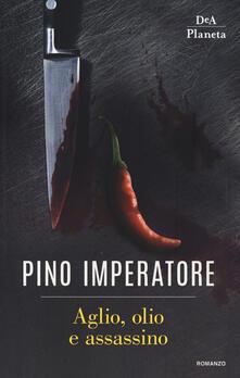 Aglio, olio e assassino - Pino Imperatore - copertina