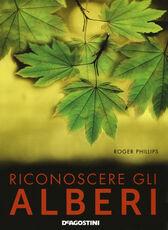 Libro Riconoscere gli alberi Roger Phillips