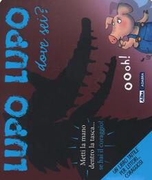 Fondazionesergioperlamusica.it Lupo lupo dove sei? Ediz. illustrata Image