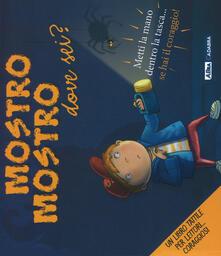 Voluntariadobaleares2014.es Mostro mostro dove sei? Ediz. a colori Image