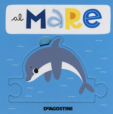 Al mare. Libro puzzle. Ediz. a colori.pdf