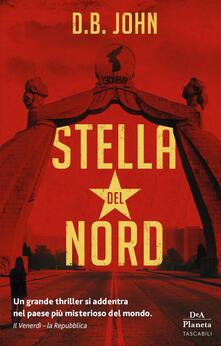 Stella del Nord - Sara Prencipe,D. B. John,Luca Fusari - ebook