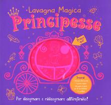 Principesse. Lavagna magica. Ediz. a colori. Con gadget.pdf