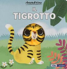 Listadelpopolo.it Il tigrotto. Ediz. a colori Image