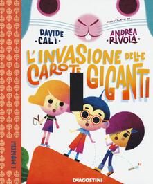 Capturtokyoedition.it L' invasione delle carote giganti. Ediz. a colori Image