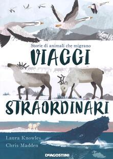 Viaggi straordinari. Storie di animali che migrano. Ediz. a colori.pdf