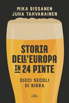 Storia dellEuropa in 24 pinte. Dieci secoli di birra. Con ebook.pdf