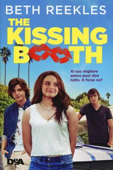 Radiospeed.it The kissing booth. Al tuo migliore amico puoi dire tutto. O forse no? Image