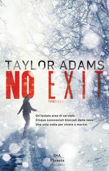 No exit - Taylor Adams,Chiara Brovelli - ebook