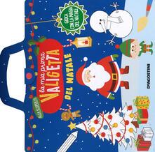 Mercatinidinataletorino.it La mia prima valigetta del Natale. Ediz. a colori. Ediz. a spirale Image