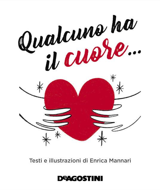 Qualcuno ha il cuore.... Ediz. a colori - Enrica Mannari - copertina