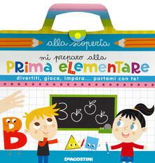 Grandtoureventi.it Mi preparo alla prima elementare. Ediz. a colori. Ediz. a spirale Image