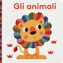 Gli animali. Bright baby. Ediz. a colori.pdf