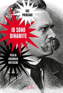 Steamcon.it Io sono dinamite. Vita di Friedrich Nietzsche Image