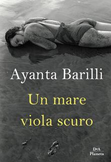 Un mare viola scuro - Ayanta Barilli - copertina