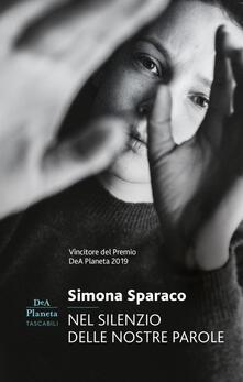 Nel silenzio delle nostre parole - Simona Sparaco - ebook