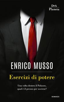 Esercizi di potere - Enrico Musso - ebook