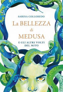 Radiosenisenews.it La bellezza di Medusa e gli altri volti del mito Image