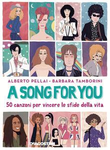 Milanospringparade.it A song for you. 50 canzoni per vincere le sfide della vita Image