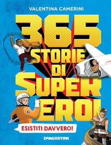 Lpgcsostenible.es 365 storie di super eroi esistiti davvero! Image