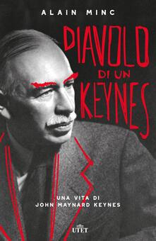 Diavolo di un Keynes. Una vita di John Maynard Keynes.pdf