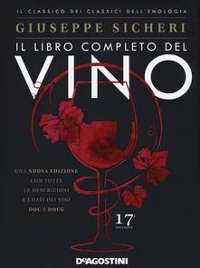 Il libro completo del vino. Con tutte le descrizioni e i dati dei vini DOC e DOCG.pdf