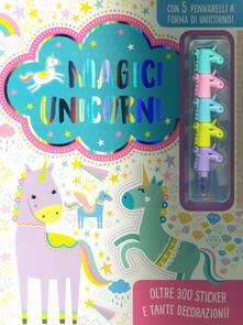 Magici unicorni. Ediz. a colori. Con gadget.pdf