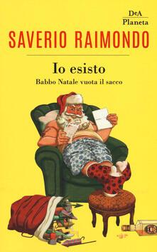 Io esisto. Babbo Natale vuota il sacco.pdf