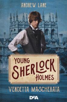Aboutschuster.de Vendetta mascherata. Young Sherlock Holmes Image