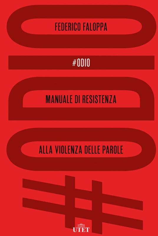 #Odio. Manuale di resistenza alla violenza delle parole - Federico Faloppa - copertina