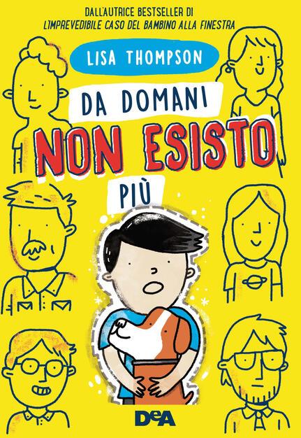 Da domani non esisto più - Lisa Thompson - Libro - De Agostini - Le gemme |  IBS