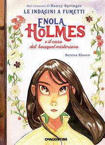 Libro Enola Holmes e il caso del bouquet misterioso. Le indagini a fumetti di Nancy Springer. Vol. 3 Serena Blasco