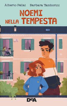 Noemi nella tempesta - Alberto Pellai,Barbara Tamborini - copertina